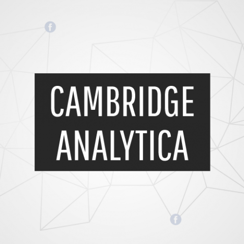 Cambridge Analytica - Facebook